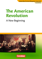 The American Revolution – The new beginning